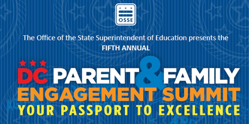Excellence In Special Education Summit >> Dc Fifth Annual Parent And Family Engagement Summit Osse