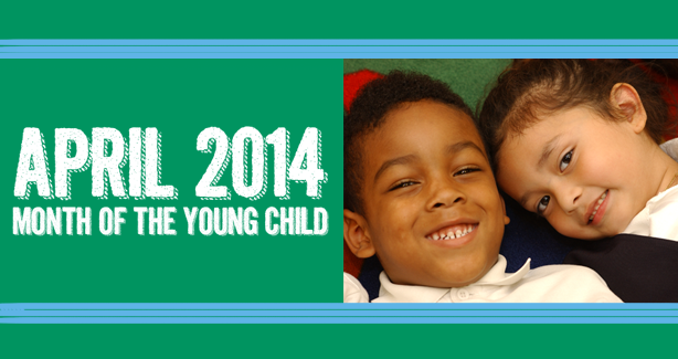 2014 Month of the Young Child