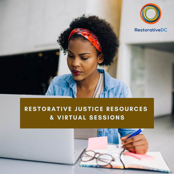 Restorative Justice Resources & Virtual Sessions