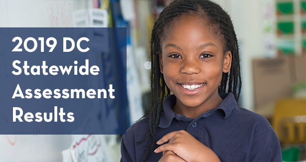 2019 DC Statewide Assessment Results Now Available
