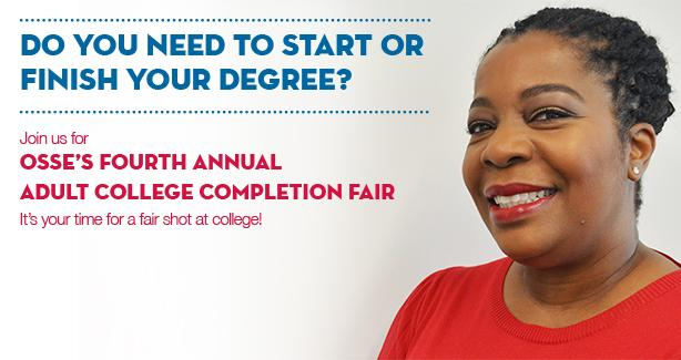 OSSE's Fourth Annual Adult College Completion Fair
