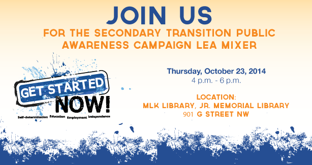 Secondary Transition Public Awareness Campaign LEA Mixer