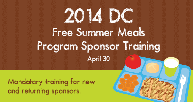 2014 DC Free Summer Meals Program Sponsor Training